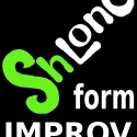 Omaha Improv-Stravaganza featuring ShLong Form Improv
