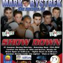 1st Annual Mark Bystrek Memorial SHOWDOWN