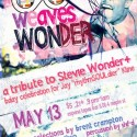 loom Weaves Wonder poster: A Tribute to Stevie Wonder at Espana Tapas Bar