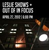 Leslie Shows and Out of in Focus Opening Reception