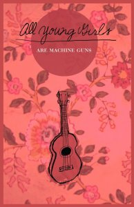All Young Girls are Machine Guns album cover