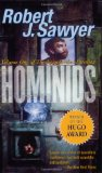Hominids by Robert Sawyer