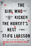 The Girl Who Kicked The Hornets Nest by Steig Larsson